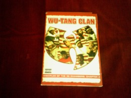WU - TANG CLAN  DISCIPLES OF THE 36 CHAMBERS  CHAPTER 2  RAP US  34 TITRES  NTSC - Concert & Music