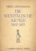 Die Westfälische Armee 1807-1813 Napoleonische Zeit/ Epoqué Napoléonienne - Divise