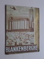 """BLANKENBERGHE La Grande Plage """" SANS TAXES """" +/- 1932 > Hélio Ets. PROTIN & VUIDAR Liège ( Format 13 X 17 Cm.) ! - Toeristische Brochures"""