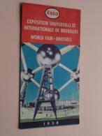 ESSO Belgium EXPOSITION UNIVERSELLE Et INTERNATIONALE De BRUXELLES WORLD FAIR 1958 ( Format 9,5 X 19 Cm.) ! - Dépliants Touristiques