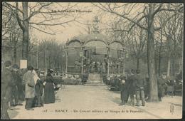 CP 54 Nancy - Un Concert Militaire Au Kiosque De La Pépiniere 1906 - Nancy