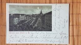 Mondschein Litho,  Gruss Aus Halle Saalekreis, Gelaufen 1898 - Halle (Saale)