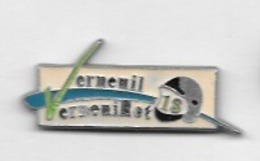 Pin's  Ville, Sapeurs  Pompiers  à  VERMENIL - VERNOUILLET  ( 78 ) - Brandweerman