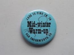 JAZZ Is Fine In '79 - Mid-winter Warm-up OLD SACRAMENTO CA : Speld / Badge ( See / Voir Photo ) USA ! - Música & Instrumentos