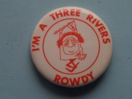 I'M A THREE RIVERS ROWDY : Speld / Badge ( See / Voir Photo ) USA ! - Música & Instrumentos