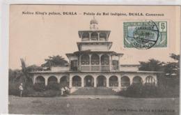 Cameroun /Duala,Douala, Palais Du Roi Indigène Avec Timbres Occupation Française - Cameroun