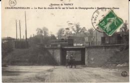 CHAMPIGNEULLES - Le Pont Du Chemin De Fer Sur La Route De Champigneulles à Bouxière-aux-dames - Autres Communes
