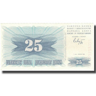 Billet, Bosnia - Herzegovina, 25 Dinara, 1992, KM:11a, SPL+ - Bosnia And Herzegovina
