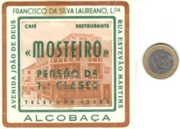 ETIQUETA DE HOTEL  -   CAFE RESTAURANTE MOSTEIRO  -ALCOBAÇA  -PORTUGAL - Publicidad