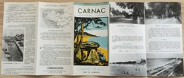 ANNEES 50 / DEPLIANT TOURISTIQUE CARNAC LA TRINITE SUR MER PLOUHARNEL BRETAGNE   E32 - Dépliants Turistici