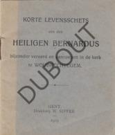 Woubrechtegem/Herzele - Korte Levensschets Heiligen Bernardus 1919 Gent (R505) - Oud