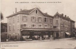 01 AMBERIEU  Hôtel Terminus Et Avenue De La Gare - Frankrijk