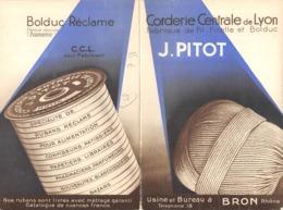 PUBLICITE CORDERIE CENTRALE DE LYON J.PITOT USINE ET BUREAU A BRON Format  15 X 10,5 Cm - Advertising