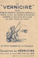 LE VERNICIRE LE PETIT POISSON ET LE PECHEUR - Autres