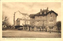 BESANCON LES BAINS - L'Hôtel Terminus. - Besancon