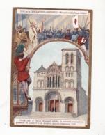 CHOCOLAT D'AIGUEBELLE   Vezelay   Saint Bernard Prêche La Seconde Croisade En Présence De Louis XII En 1147 - Aiguebelle