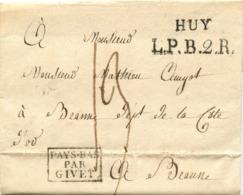 BELGIQUE - HUY + L.P.B.2.R. + PAYS BAS PAR GIVET SUR LETTRE AVEC TEXTE DE HAVELANGE POUR LA FRANCE, 1819 - 1714-1794 (Pays-Bas Autrichiens)
