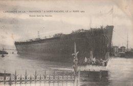"""Saint-Nazaire - Lancement De La """" Provence """" Le 21 Mars 1905 - Saint Nazaire"""
