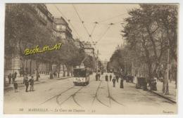 {76886} 13 Bouches Du Rhône Marseille , Le Cours Du Chapitre ; Animée , Tramway - Canebière, Centro Città