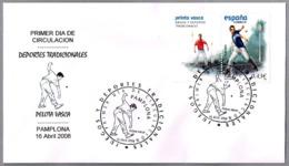 PELOTA VASCA - BASQUE BALL. SPD/FDC. Pamplona, Navarra, 2008 - Briefmarken