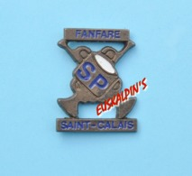 Pin's Fanfare Des Pompiers De SAINT CALAIS (n'existe Plus) - Brandweerman