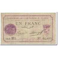 Billet, Algeria, Chamber Of Commerce, Alger, 1 Franc, Chambre De Commerce, 1914 - Algeria