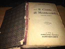 IL CONTE DI MONTECRISTO DI ALEXANDRE DUMAS EDIZIONI MADELLA 1932 - Books, Magazines, Comics