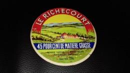 """Etiquette De Fromage """" Le Richecourt   """" - Cheese"""