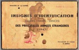 MILITARIA 1947 INSIGNES D'IDENTIFICATION DES PRICIPALES ARMEES ETRANGERES - Documents Historiques