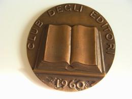 1960 CLUB EDITORI  ENORME  BIG  MEDAL MEDAGLIA - Professionals/Firms