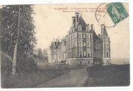 VILLERSEXEL . LE CHATEAU DE M. LE MARQUIS DE GRAMMONT . Cote Nord . CARTE AFFR SUR RECTO - France