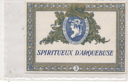 AN 577 / ETIQUETTE  SPIRITUEUX D'ARQUEBUSE - Etiquettes