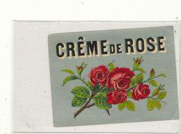 AN 575 / ETIQUETTE  CREME DE ROSE - Unclassified