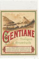 AN 571 / ETIQUETTE      GENTIANE  TONIQUE HYGIENIQUE - Unclassified