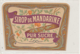 AN 569 / ETIQUETTE     SIROP DE MANDARINE PUR SUCRE N° 167 - Unclassified
