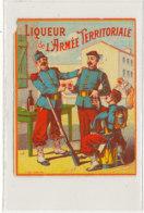 AN 563 / ETIQUETTE    LIQUEUR DE L'ARMEE TERRITORIALE - Etiketten