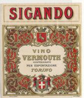 AN 624 / ETIQUETTE    VERMOUTH  TORINO  SIGANDO - Autres