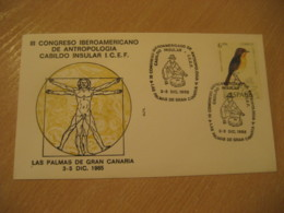 LAS PALMAS DE GRAN CANARIA Canarias 1985 Antropologia Anthropology Cancel Cover SPAIN Archeology Archeologie - Archäologie