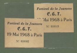 TICKETS DU FESTIVAL DE LA JEUNESSE CGT 19 MAI 1968 A PARIS SYNDICAT - Documents Historiques