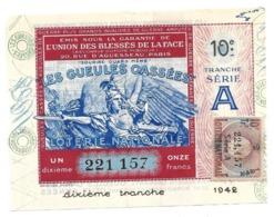 Billet Loterie Nationale - Les Gueules Cassées 1942 - Série A - 10e Tranche, 1/10e - Loterijbiljetten