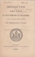 VIEUX PAPIERS - DISTRIBUTION DES PRIX - PETIT SEMINAIRE DE CARCASSONNE AUDE 1864 - Diplomas Y Calificaciones Escolares