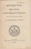 VIEUX PAPIERS - DISTRIBUTION DES PRIX - PETIT SEMINAIRE DE CARCASSONNE AUDE 1863 - Diplomas Y Calificaciones Escolares