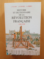 Histoire Et Dictionnaire De La Révolution Française 1789-1799 | Tulard Fayard - History