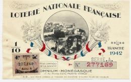 Billet Loterie Nationale Française - OMNIUM MONEGASQUE, Monte Carlo, 1942 Tr 4 Série A 1/10e, Vue Du Rocher - Loterijbiljetten