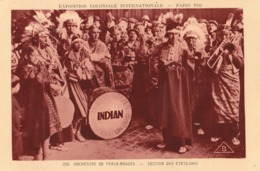 INDIEN - INDIAN - MUSIQUE - Exposition Coloniale Internationale - Paris 1931 - Orchestre De Peaux Rouges - Section Des E - Etats-Unis