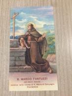 Santino B. Marco Fantuzzi Dei Frati Minori Venerato Nella Chiesa Di S. Maria Di Campagna In Piacenza - Santini