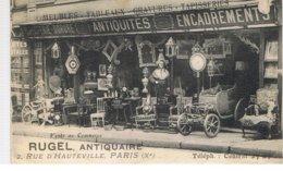 CPA Paris (75) RUGEL ANTIQUAIRE 2,RUE D'HAUTEVILLE PARIS X ème - Petits Métiers à Paris