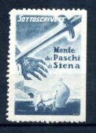 ERINNOFILIA /  Sottoscrivete Monte Dei Paschi Di Siena - Erinnofilia