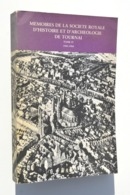 Tournai : Résistance En 14-18, Souvenirs De Guerre 40-45, Chimay, Mons, Leuze, Cimetières Du Grand Tournai, Etc. - Culture