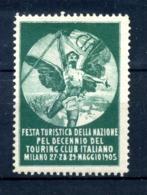 ERINNOFILIA /  Festa Turistica Della Nazione Touring Club Italiano 1905 - Erinnofilia